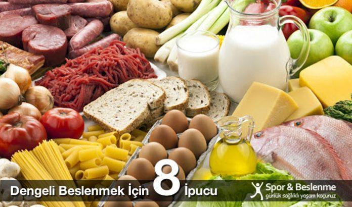 dengeli beslenmek için 8 öneri