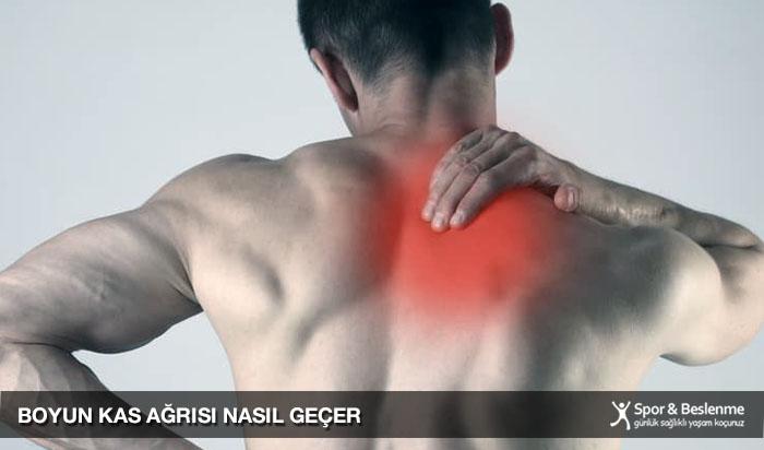 boyun kas ağrısı nasıl geçer