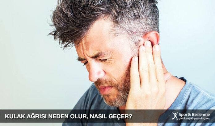 kulak ağrısı neden olur nasıl geçer