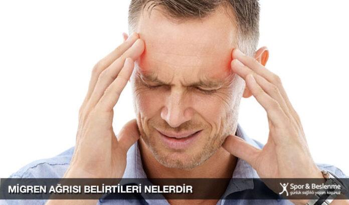 migren ağrısı belirtileri nelerdir