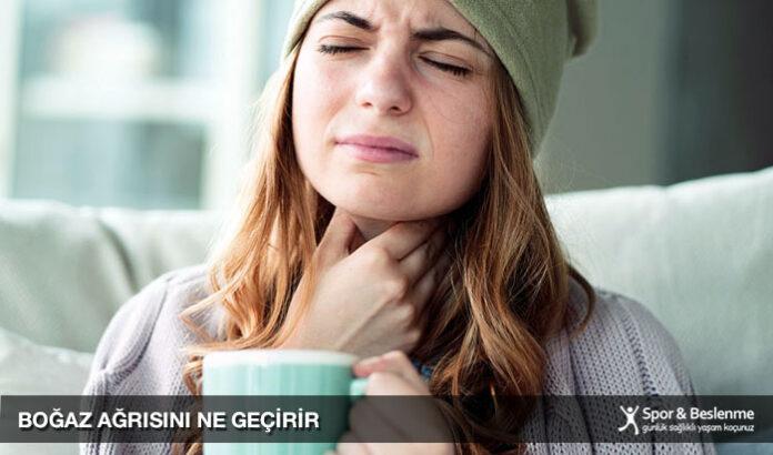boğaz ağrısını ne geçirir