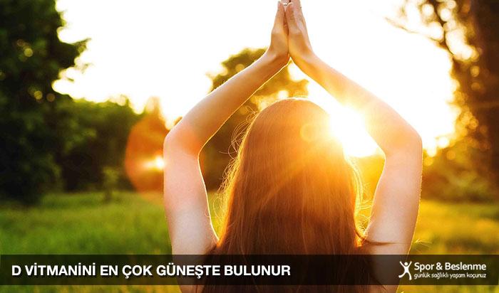 d vitamini en çok güneşte bulunur
