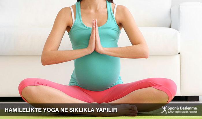 hamilelikte yoga ne sıklıkla yapılır