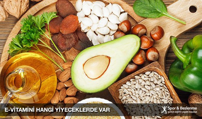 e-vitamini hangi yiyeceklerde var