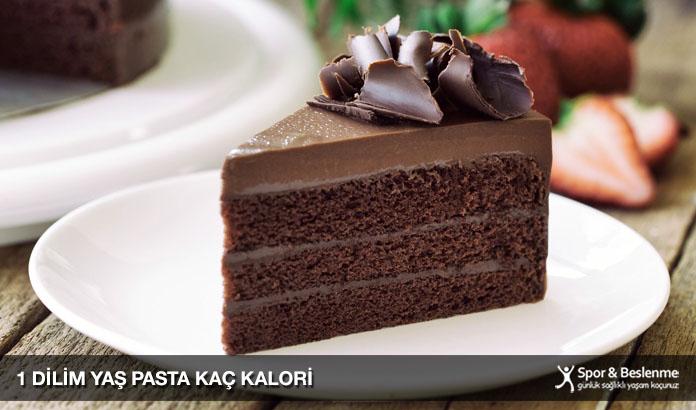 1 dilim yaş pasta kaç kalori