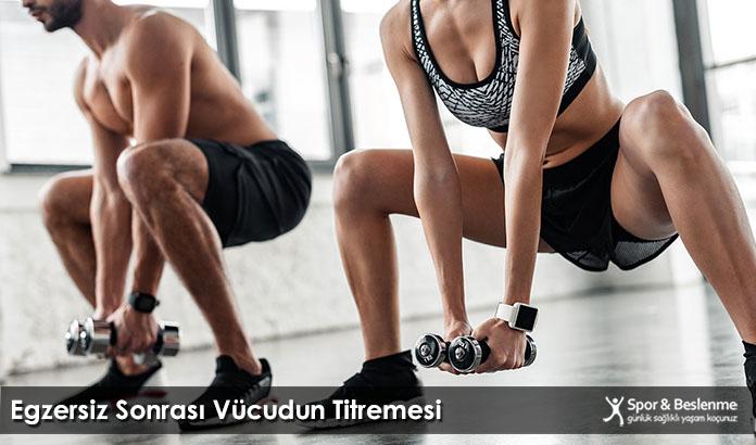 Egzersiz Sonrası Vücudun Titremesi