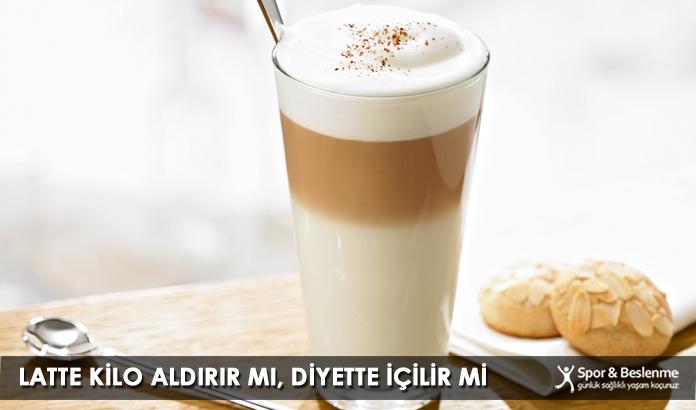 Latte Kilo Aldırır Mı, Diyette İçilir Mi