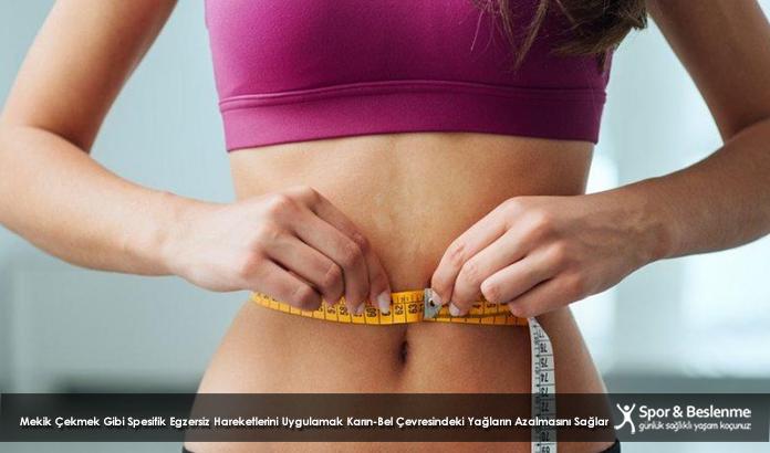 Mekik Çekmek Gibi Spesifik Egzersiz Hareketlerini Uygulamak Karın-Bel Çevresindeki Yağların Azalmasını Sağlar