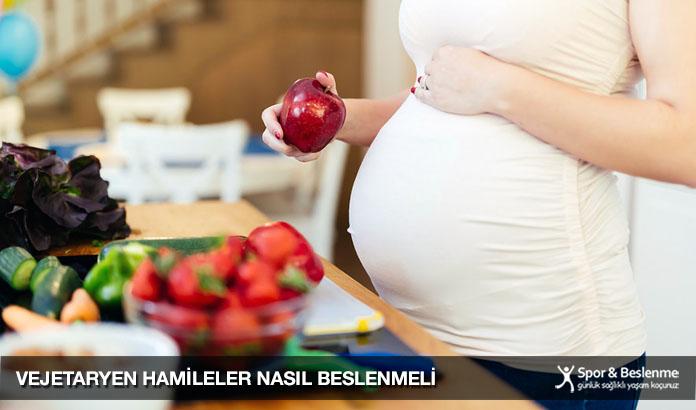 vejetaryen hamileler nasıl beslenmeli