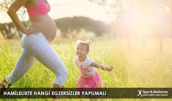Hamilelikte Hangi Egzersizler Yapılmalı