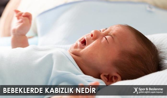 Bebeklerde Kabızlık Nedir