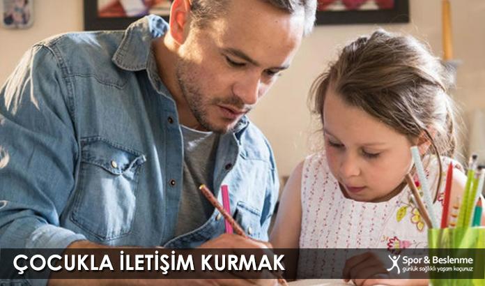 Çocukla İletişim Kurmak