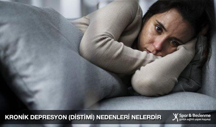 Kronik Depresyon (Distimi) Nedenleri Nelerdir