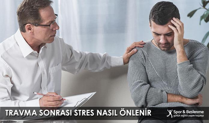 Travma Sonrası Stres Nasıl Önlenir