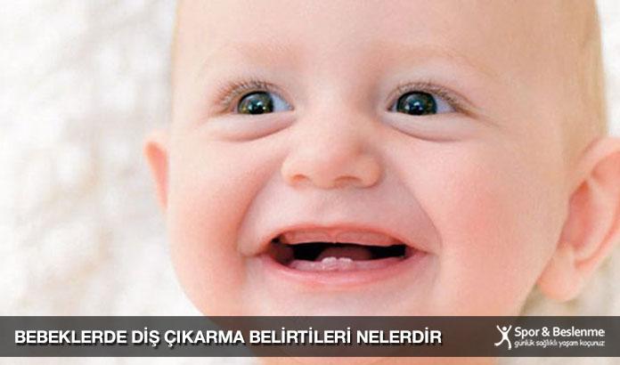 Bebeklerde Diş Çıkarma Belirtileri Nelerdir