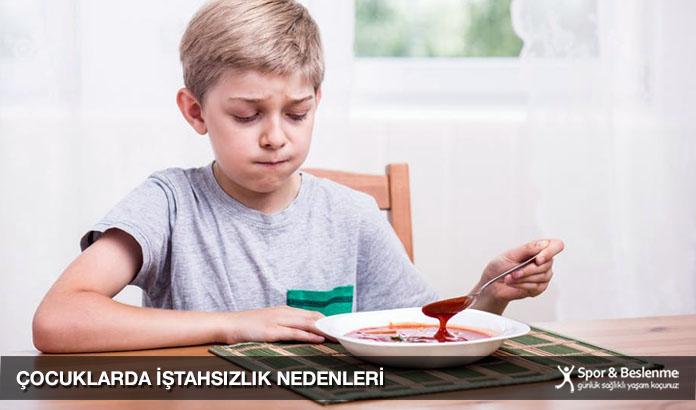 çocuklarda iştahsızlık nedenleri