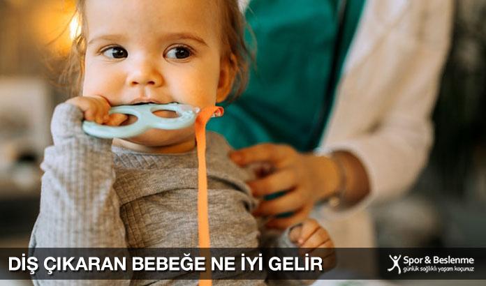 Diş Çıkaran Bebeğe Ne İyi Gelir