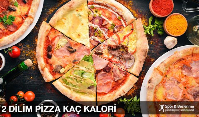 2 Dilim Pizza Kaç Kalori