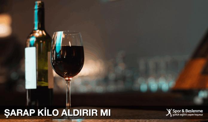 Şarap Kilo Aldırır Mı