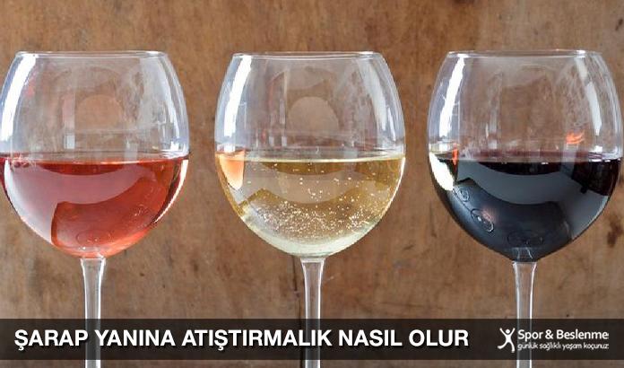 Şarap Yanına Atıştırmalık Nasıl Olur