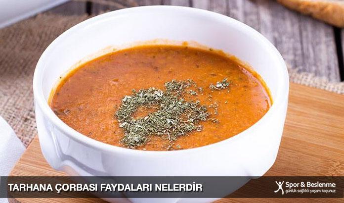 tarhana çorbası faydaları nelerdir