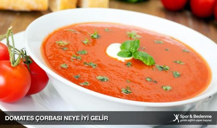 domates çorbası neye iyi gelir