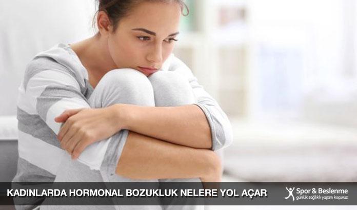 Kadınlarda Hormonal Bozukluk Nelere Yol Açar